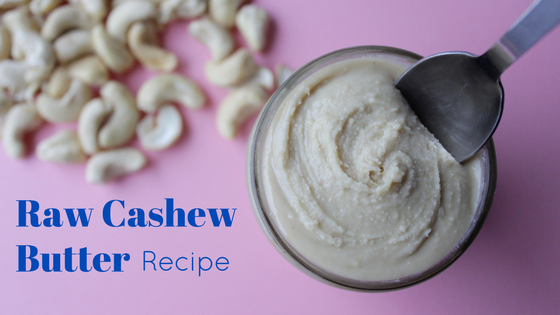 Raw cashew butter recipe