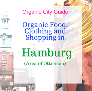 Guide: Organic Food, Clothing and Shopping in Hamburg (area of Ottensen).